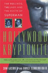 Hollywood Kryptonite, The Bulldog, the Lady, and the Death of Superman