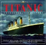 Titanic: An Illustrated History Donald Lynch Ken Marschall